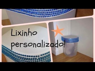 DIY- Lixinho personalizado