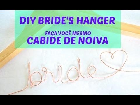 DIY Weding wire hangers :: TUTORIAL Cabide de noiva
