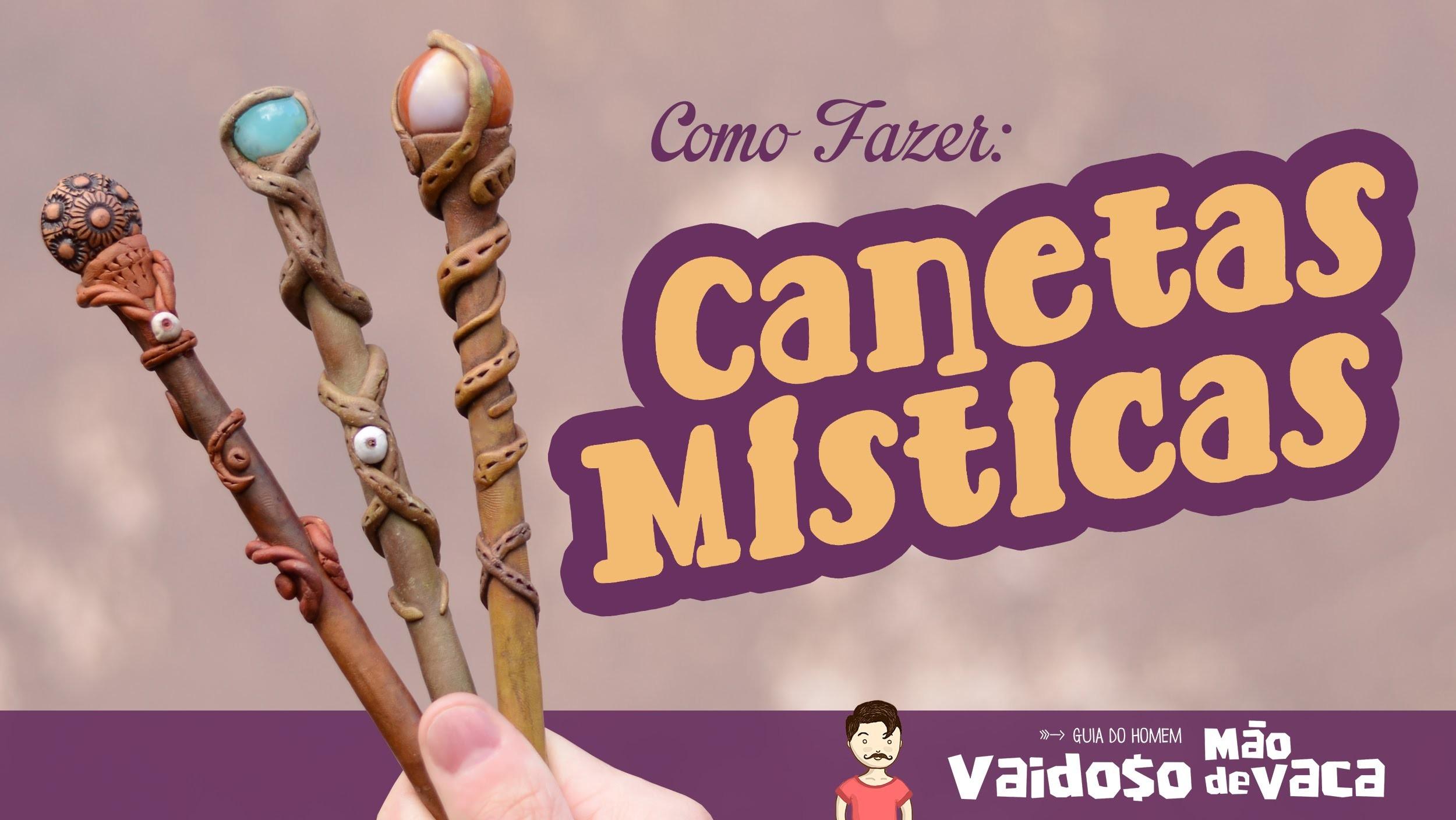CANETAS MÍSTICAS | COMO FAZER | DIY