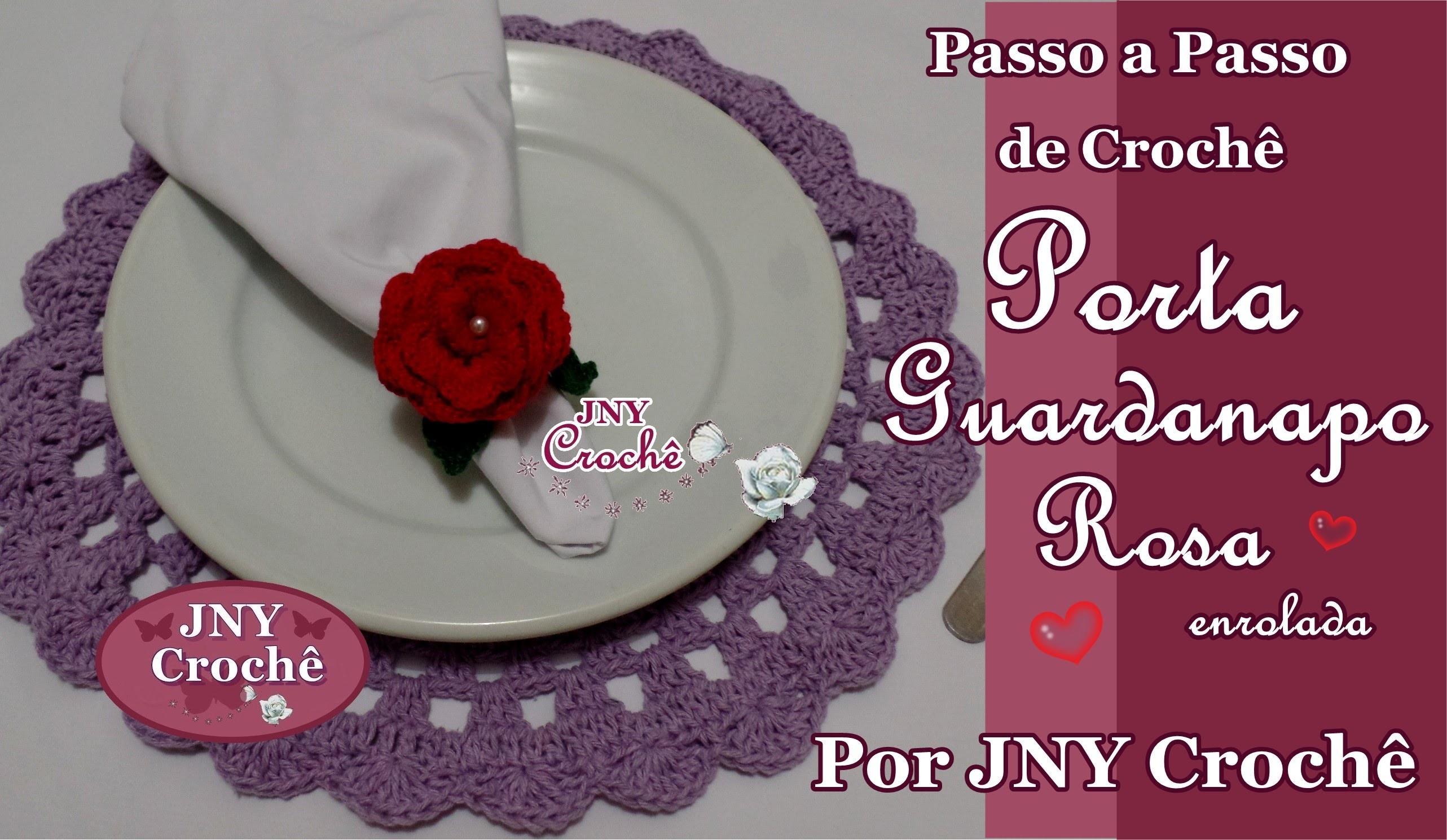 Passo a Passo Porta Guardanapo de Crochê Flor Rosa Enrolada por JNY Crochê