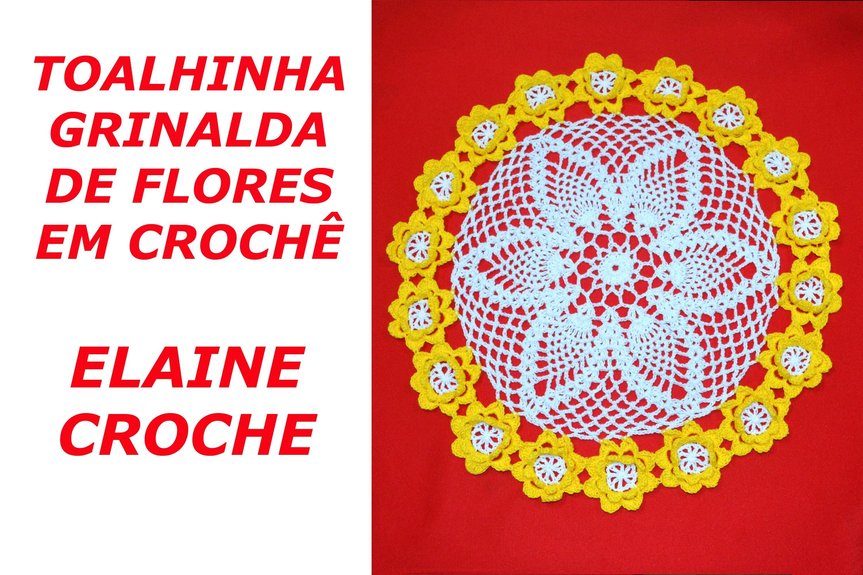 TOALHINHA GRINALDA DE FLORES EM CROCHÊ