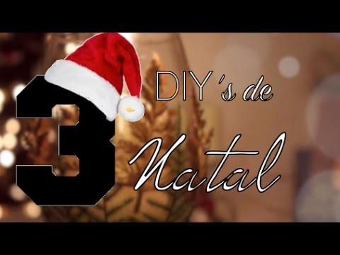3 DIY's DECORATIVOS DE NATAL ♥