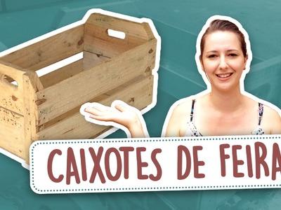 DIY - Transformando Caixotes de Feira em Móveis ♥