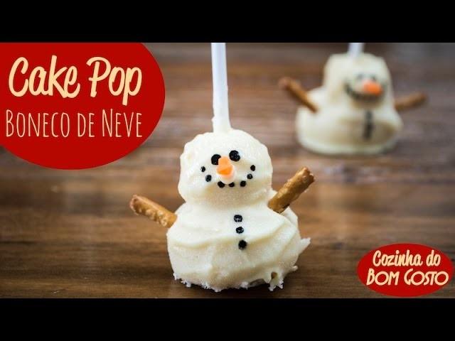 Cake Pops 'Boneco de Neve' (não vão ao forno!) | Cozinha do Bom Gosto Express