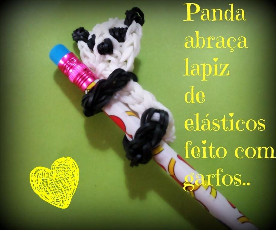 Panda abraça lapis de elásticos,feito com garfos