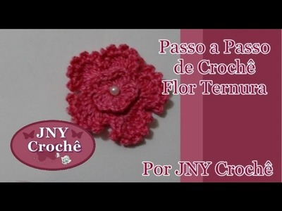 Passo a Passo Flor de Crochê Ternura por JNY Crochê