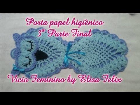 Porta papel higiênico coruja em crochê(3ª parte) #71 Vício Feminino by Elisa Felix
