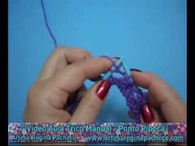 Video Aula Tricô Manual - Ponto Pipoca parte 1