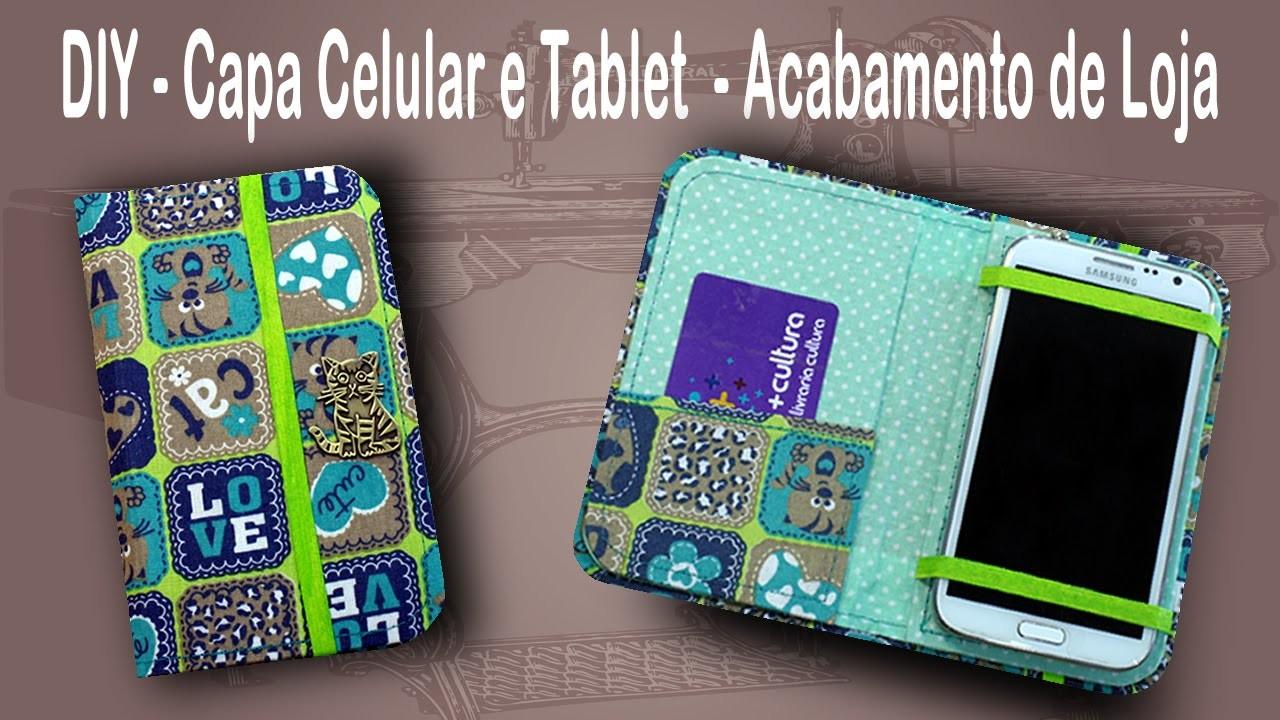 DIY - Capinha para Celular ou Tablet - Case - Porta Celular ou Tablet - Patchwork