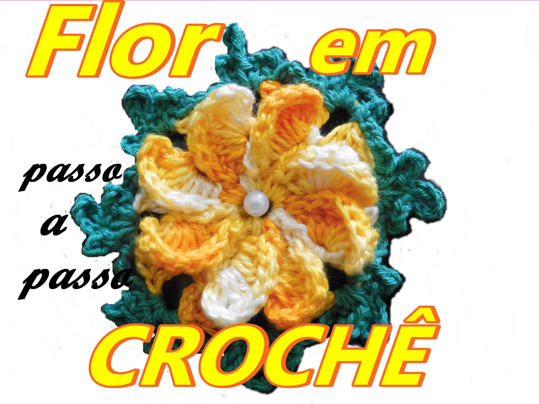 PASSO A PASSO-FLOR EM CROCHÊ