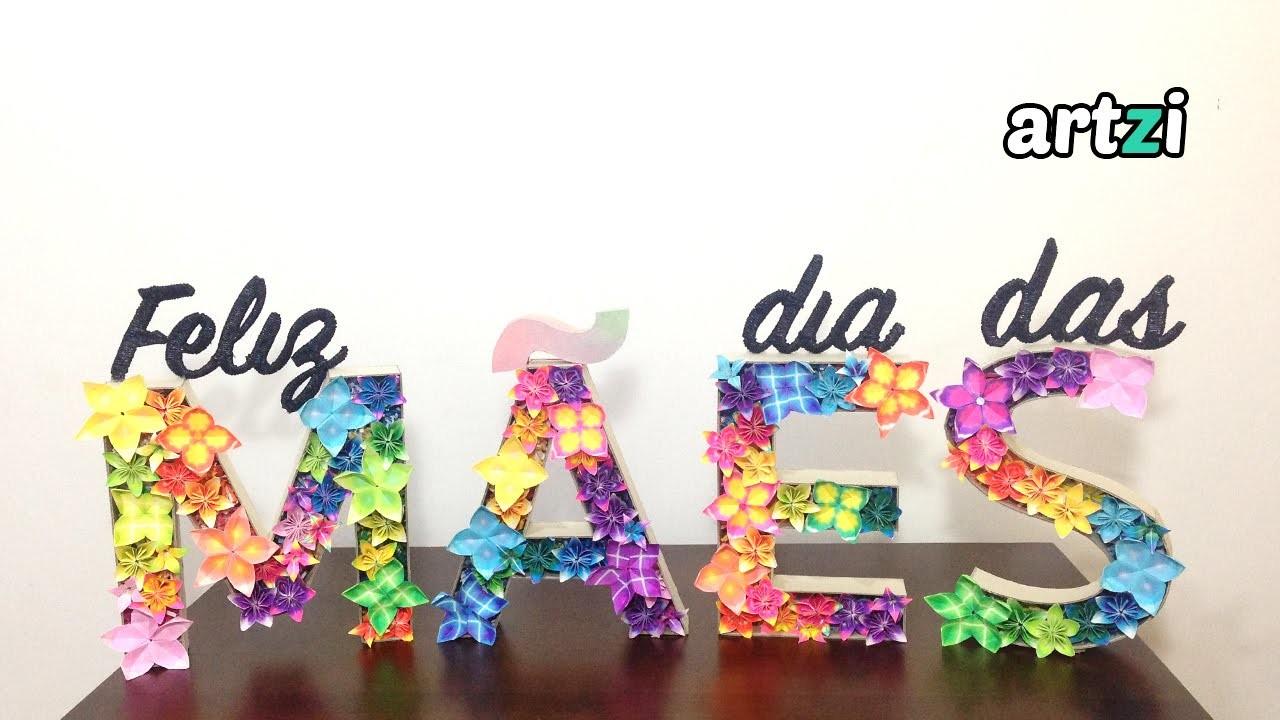 Decoração para o Dia Das Mães | Letras Decorativas com Origami | Mother's Day Decoration