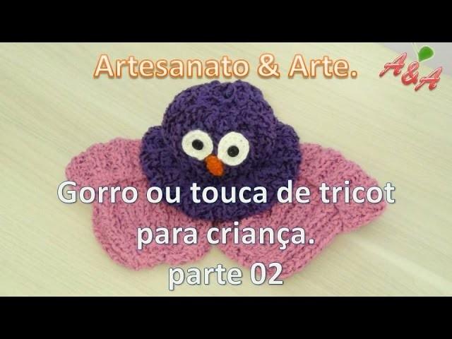 Gorro ou touca para criança de tricot PARTE 02 9df5459a511