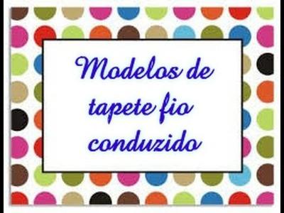 Modelos de tapete fio conduzido # Elisa Crochê