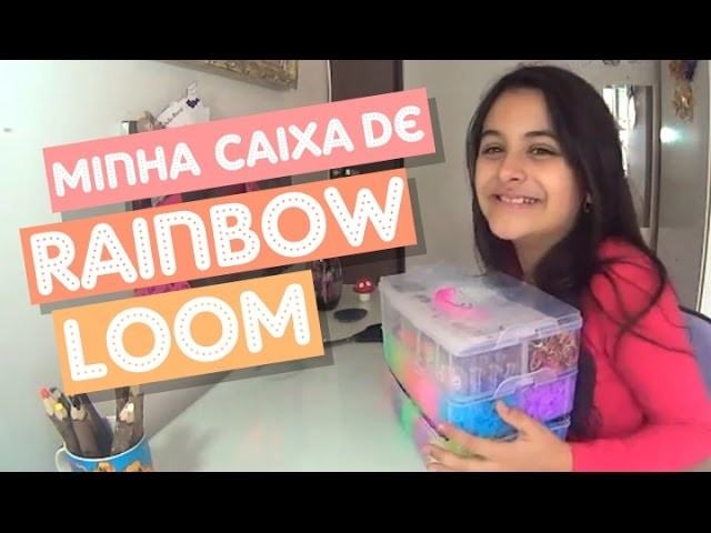 Review da minha Caixa de Elásticos (Rainbow Loom)