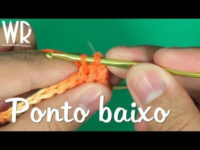 Como fazer o ponto BAIXO do crochê - Aula #4