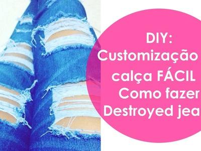 DIY: Customização de calça | Como fazer Destroyed jeans