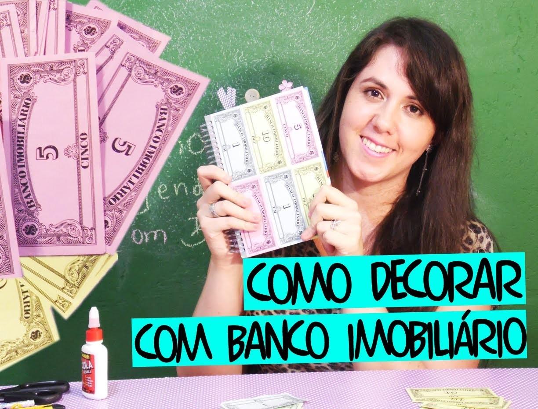 Como decorar caderno ou agenda com Banco Imobiliário! [Reciclagem, DIY, Faça você mesmo]