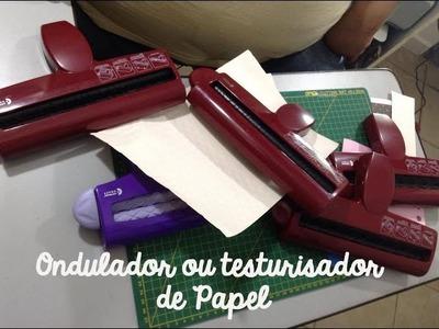 Materiais para Scrapbook - Ondulador de Papel ou Testurizador de Papel