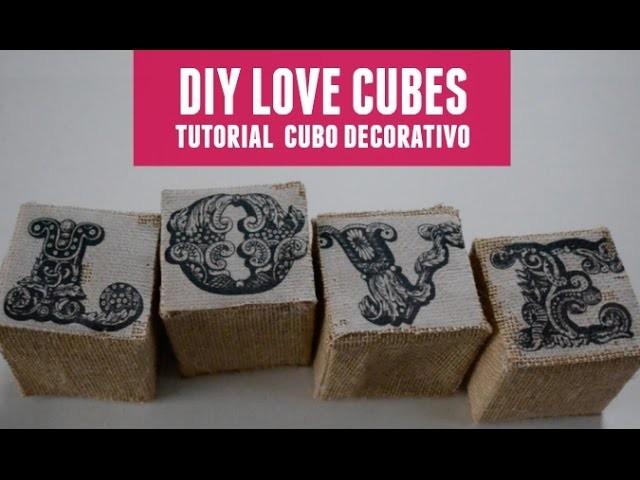 Tutorial Love decorativo:: DIY Love cubes