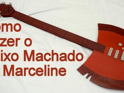 Como Fazer o Baixo Machado da Marceline para cosplay - Dicas de Cosmaker