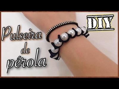 DIY• pulseira de pérola