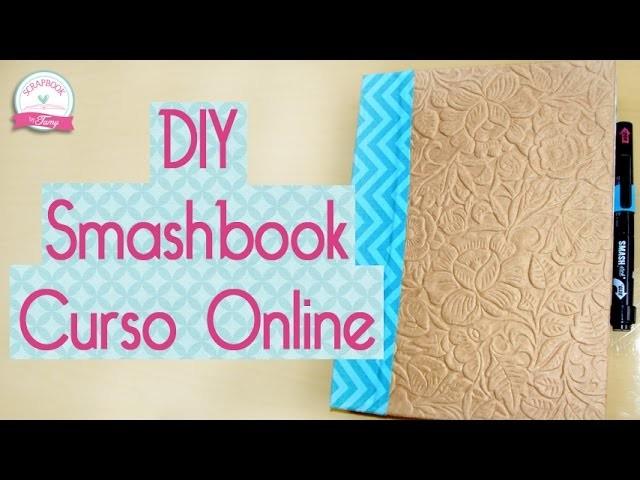 DIY Smashbook CURSO GRÁTIS Scrapbook by Tamy