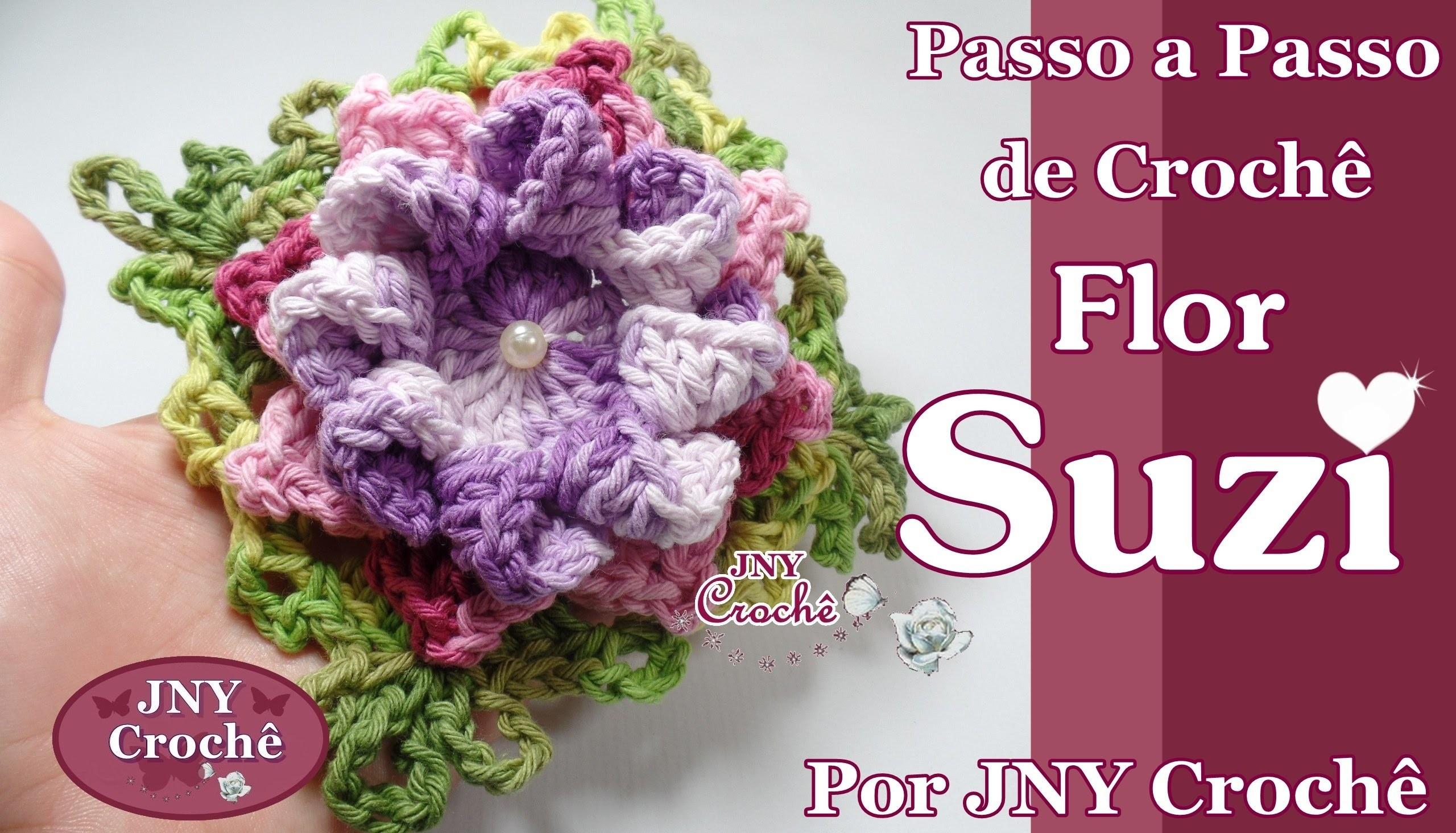 Passo a Passo Flor Suzi por JNY Crochê