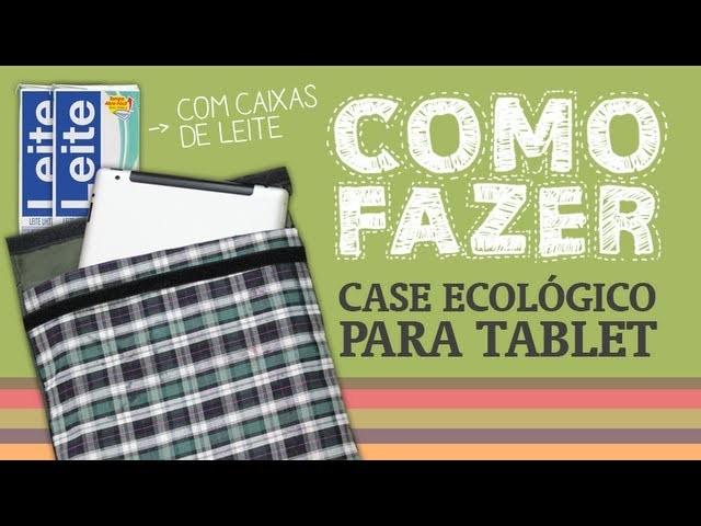 Como Fazer um case ecológico para tablet. How to: eco case for tablet