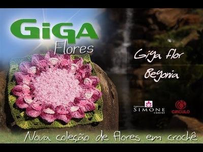 Giga Flor em crochê Begonia - Professora Simone