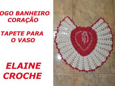 JOGO BANHEIRO CORAÇÃO EM CROCHÊ - TAPETE PARA O VASO