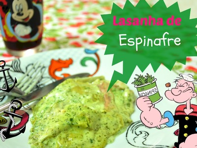 Lasanha de espinafre receita (Spinach Lasagne) | Avental com Farinha #13