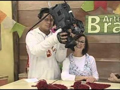 ARTE BRASIL - CLAUDIA MARIA - COLETE JOANINHA EM TRICÔ (21.06.2011 - Parte 2 de 2)