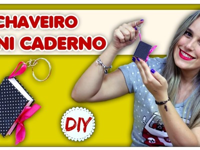DIY: Chaveiro Mini Caderno