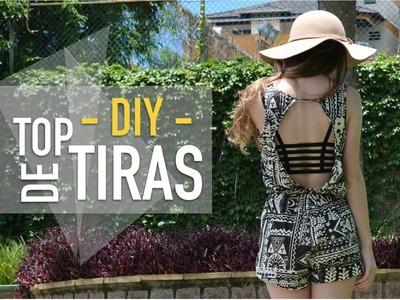 DIY: Top de Tiras | Rafa Keunecke