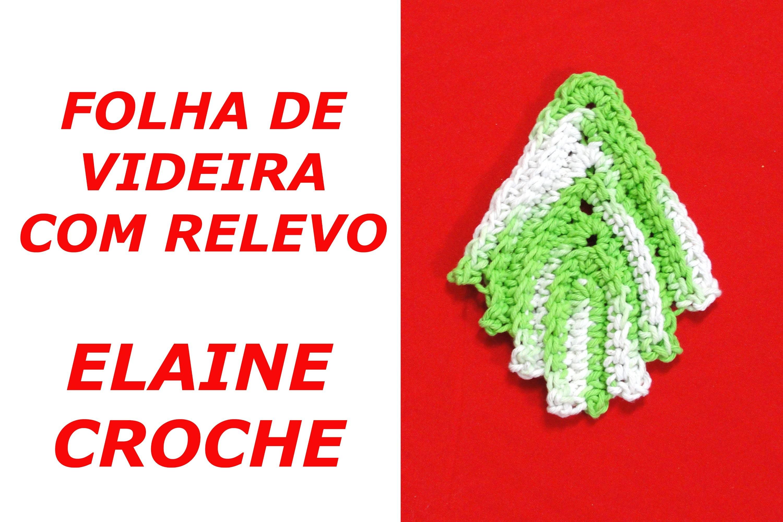 FOLHA DE VIDEIRA COM RELEVO EM CROCHÊ