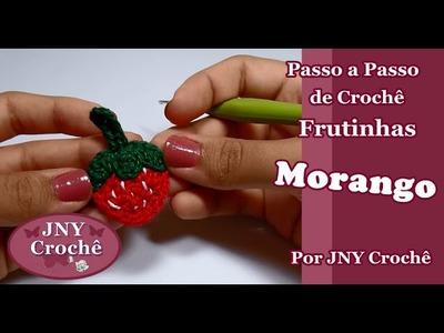 Passo a Passo Frutinhas de Crochê Morango por JNY Crochê