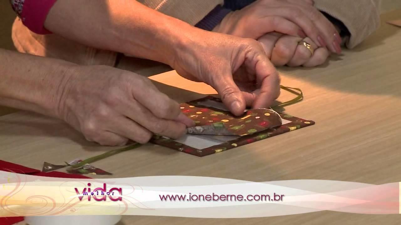 Vida Melhor - Artesanato: Ione Berne ensina a fazer Mini Caixa de Costura
