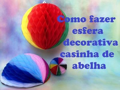 COMO FAZER BALÃO ESFÉRICO TIPO CASA DE ABELHA