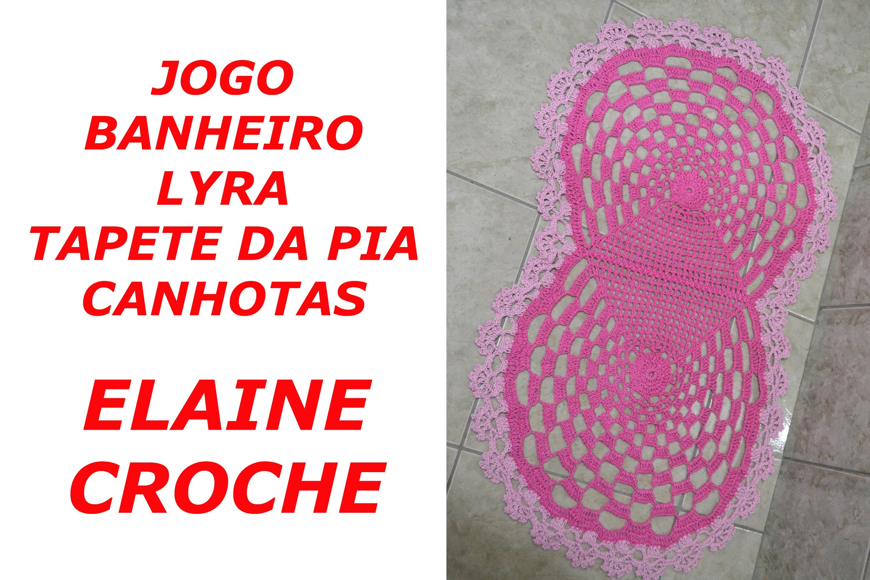 CROCHE PARA CANHOTOS - LEFT HANDED CROCHET - JOGO BANHEIRO LYRA - TAPETE PIA CROCHE CANHOTAS