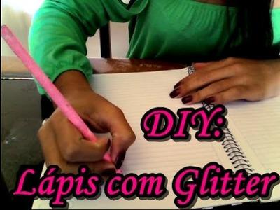 #VEDA28 DIY: Lápis com Glitter