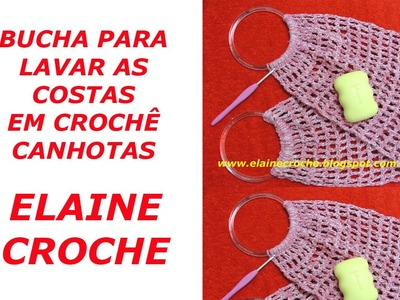 CROCHE PARA CANHOTOS - LEFT HANDED CROCHET - BUCHA PARA LAVAR AS COSTAS CROCHÊ CANHOTAS