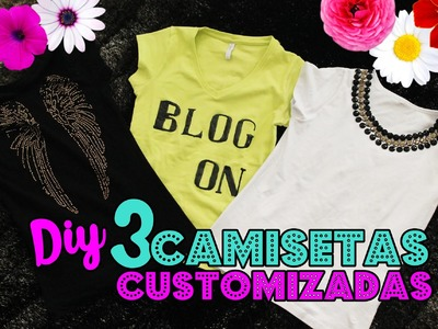 DIY: 3 Camisetas Customizadas fácies de fazer | DIY 3 T-Shirt Crafts