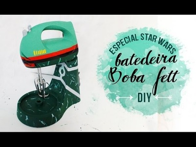 DIY BATEDEIRA BOBA FETT ❤ DIY STAR WARS - GEEK TUTORIAIS