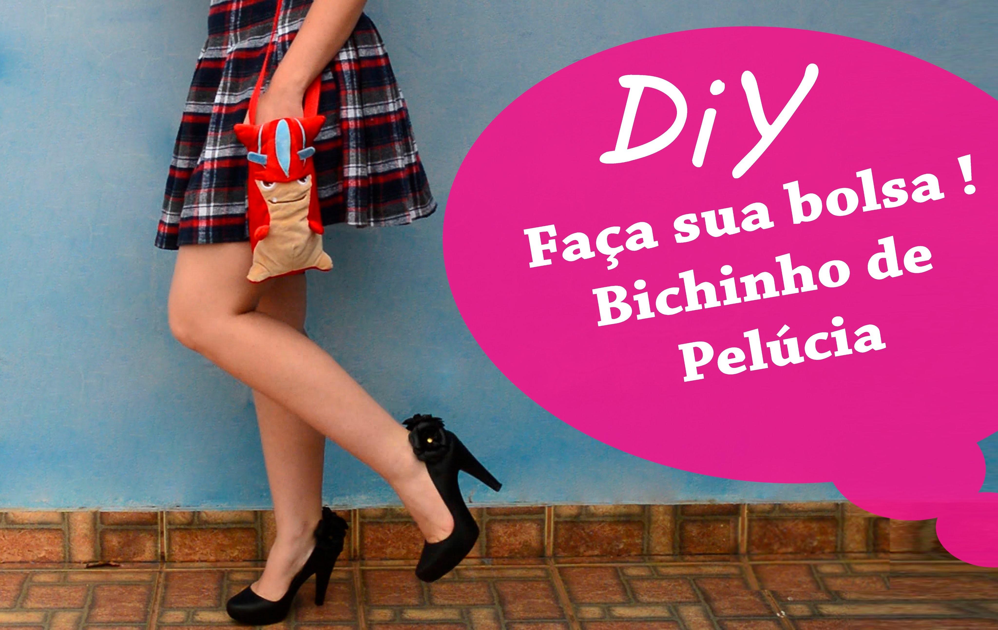 DIY - Bolsa de Bichinho de Pelúcia