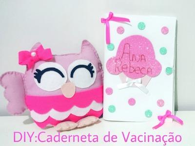 DIY:Capa de Caderneta de Vacinação em E.V.A(FÁCIL)