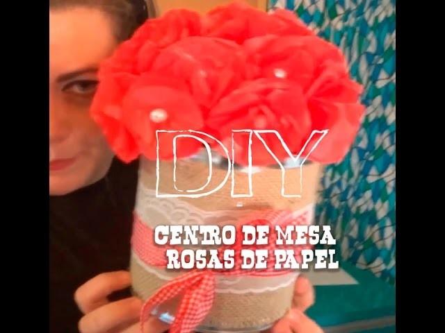 DIY-Centro de mesa com rosas de papel