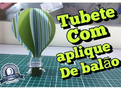 DIY | Como fazer aplique de balão para Tubete - lembrancinha de festa - #Publi