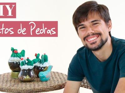 DIY | Como fazer Cactos de Pedras | Tutorial | How to do stone cactus =)