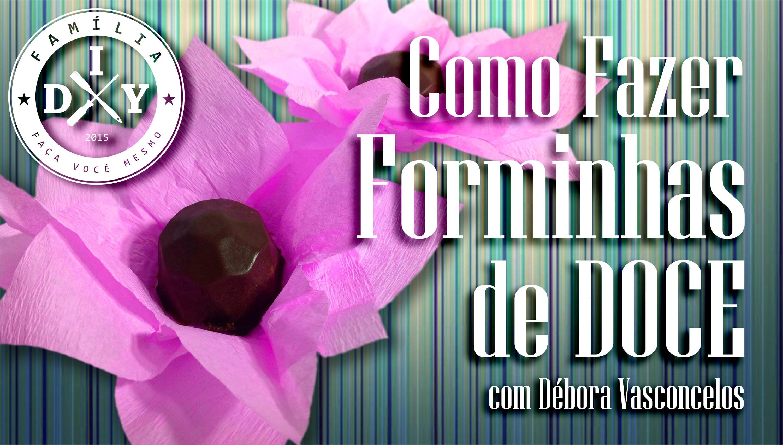 FORMINHA DE DOCE - DECORAÇÃO DE FESTA INFANTIL - FAMÍLIA DIY #11