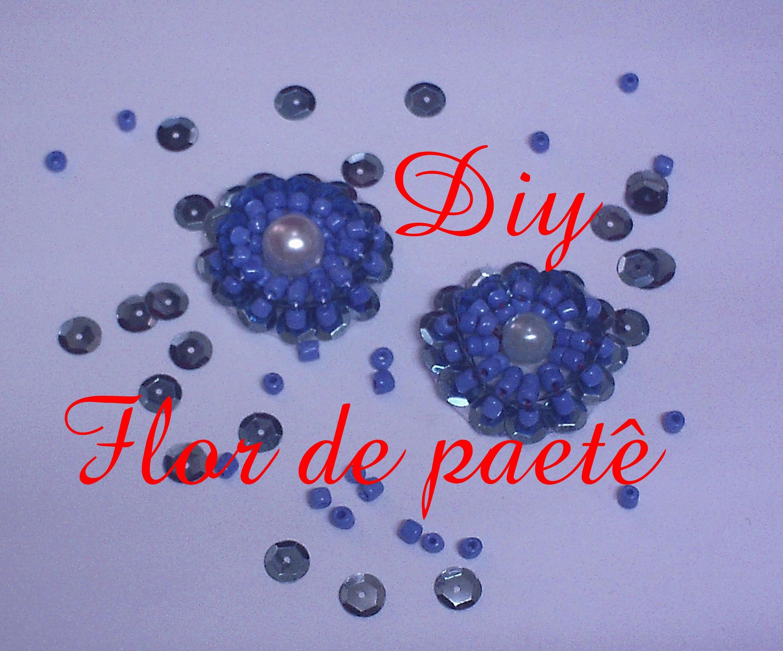 Flor de paetê  Diy. Flower sequins Diy